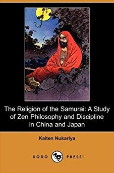 The Religion of the Samurai: A Study of Zen Philosophy and Discipline in China and Japan (Dodo Press)