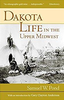 Dakota Life In the Upper Midwest